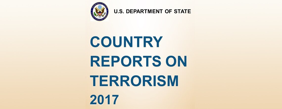 State Department releases Country Reports on Terrorism 2017
